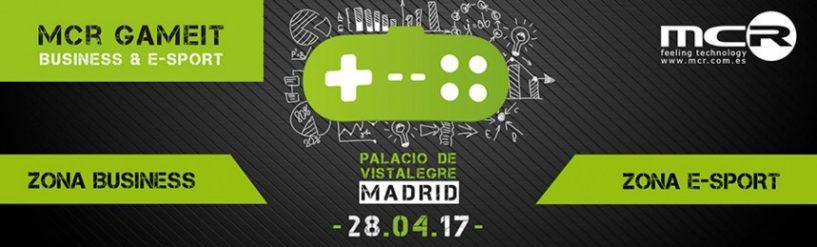 MCR GameIT: el primer evento sobre gaming para el canal de TI. ¡Apúntate ya!