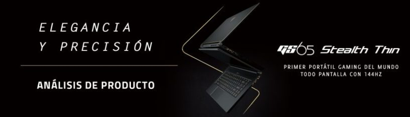 Review del MSI GS65 Stealth Thin